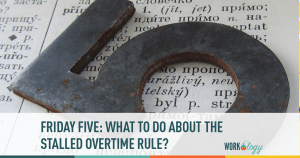 Friday Five: What To Do About that Stalled Overtime Rule?