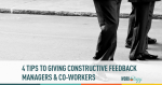 constructive feedback, managers, co workers