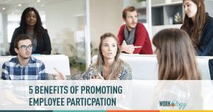 5 Benefits of Promoting Employee Participation
