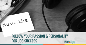 passion, personality, job success