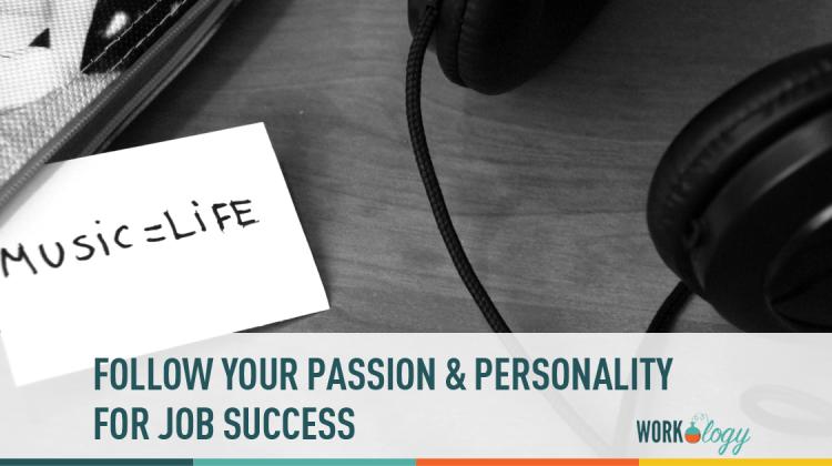 passion, personality, job success