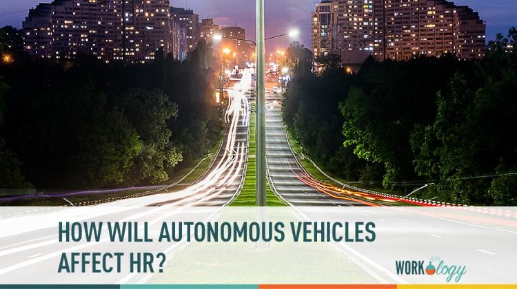 self driving, autonomous vehicles, self-driving cars at work, workplace autonomous vehicles, HR automation