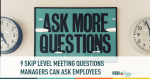 skip level interview, skip level meeting, employee retention strategies, employee retention, retaining employees,