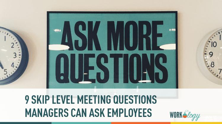 skip level interview, skip level meeting, employee retention strategies, employee retention, retaining employees,