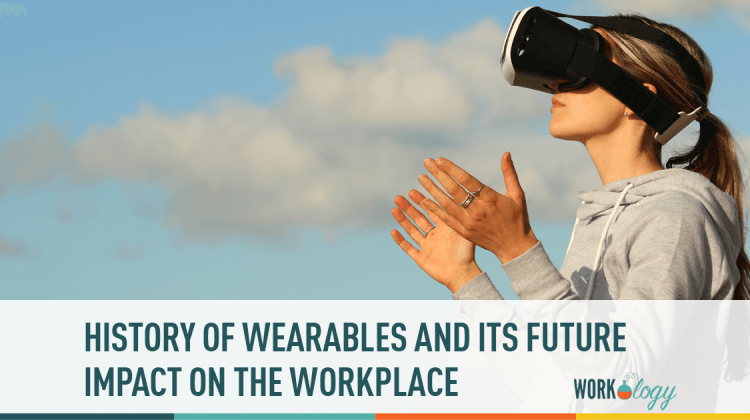 workplace wearables, wearables at work, internet of things work, work IOT, wearables, wearable tech, wearable tech work