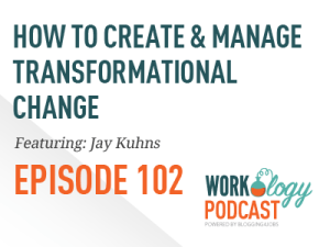 workplace change, workplace transformation,