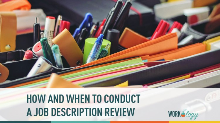 how and when to conduct a job description review workology