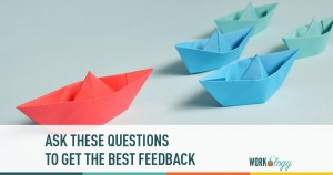 Ask These Questions to Get the Best Feedback From Employees