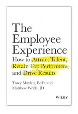 the employe experience, Tracy Maylett and Matthew Wride