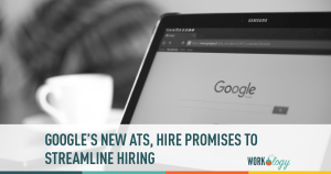 google hire, google ATS, google HR technology, google hr tech