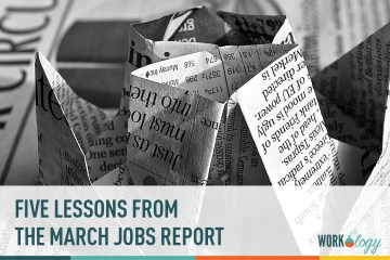 5 Lessons From the March Jobs Report to Remember All Year