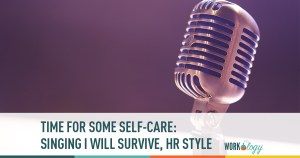 I Will Survive, HR style