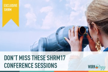 Don't Miss These #SHRM17 Conference Sessions