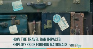 How the Travel Ban Impacts Employers