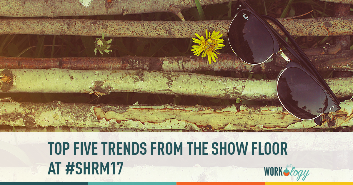 Top 5 Trends from the Expo Floor at #SHRM17