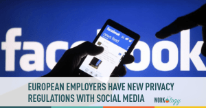 European Employers Must Notify Job Candidate When Viewing Social Profiles