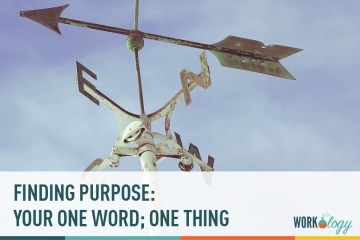Finding Your Purpose: One Thing, One Word