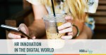 hr innovation in a digital world