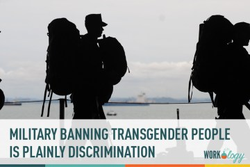 Banning Transgender People from Serving Is Employment Discrimination