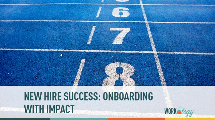 new hire success: onboarding with impact