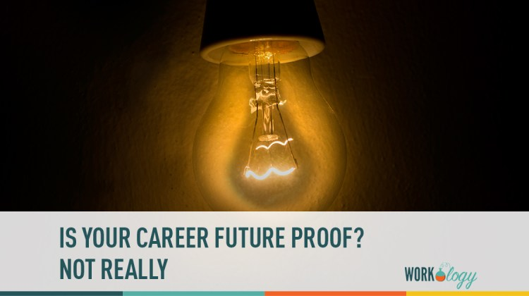 is your career future proof? not really