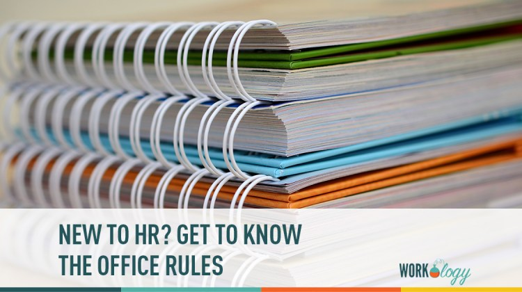 new to hr? Get to know the office rules