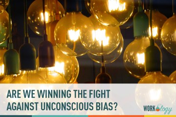 Are We Winning The Battle Against Unconscious Hiring Bias?