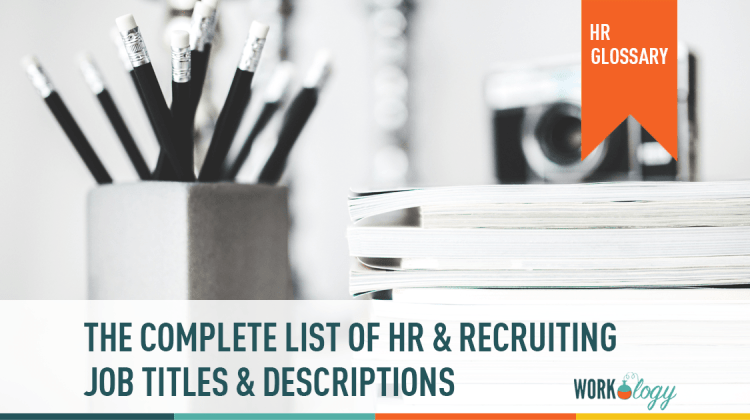 The Complete List Of Hr And Recruiting Job Titles Workology