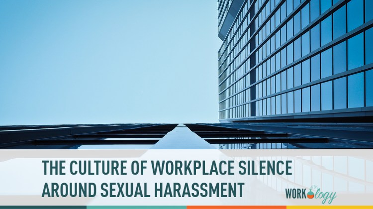 the culture of workplace silence around sexual harassment