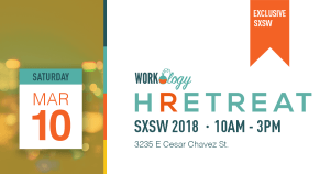HRetreat Registration Is Now Open for SXSW 2018
