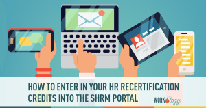 How to Enter HR Recertification Credits into SHRM