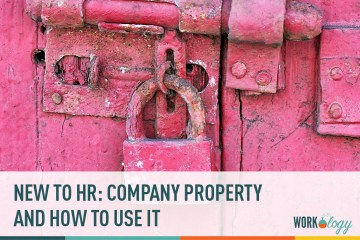 New to HR? Understanding Company Property