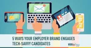 Grow Your Employment Brand & Reach Tech-Savvy Candidates