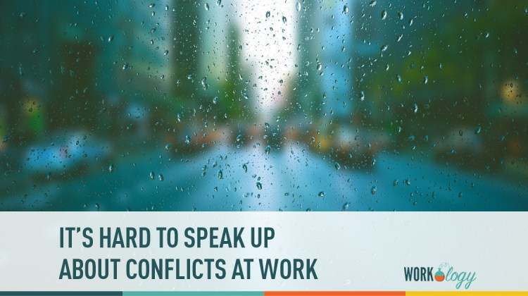 it's hard to speak up about conflicts at work