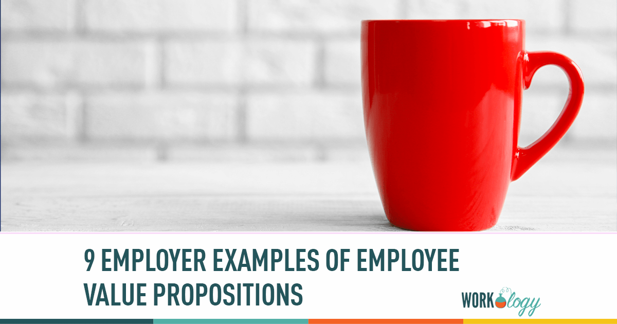 9 Employee Value Proposition Examples When Creating Your EVP | Workology