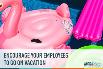 Encourage Your Employees to Go On Vacation
