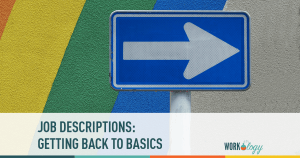 Job Descriptions: Getting Back to Basics