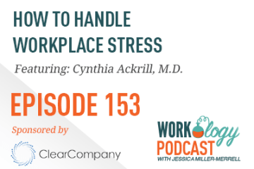 Ep 153 – How to Handle Workplace Stress