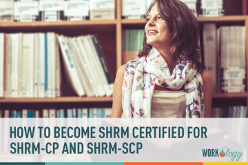 How to Become SHRM Certified with SHRM-CP or SHRM-SCP
