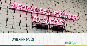 when HR fails