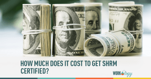 SHRM certified, cost shrm certification, cost to be shrm certfied