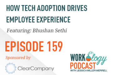 Ep 159 – How Tech Adoption Drives Employee Experience