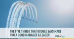 Five Things That Make You a Great Manager & Leader