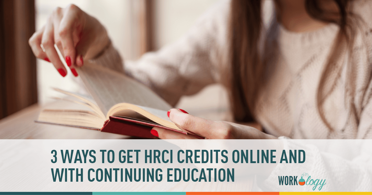 3 Ways To Get Hrci Credits Online And Continuing Education Workology