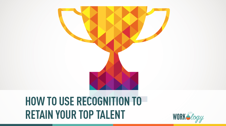 how to use recognition to retain top talent