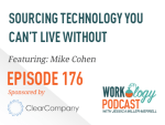 Ep 176 – Sourcing Technology You Can't Live Without