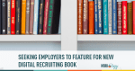 digitial recruiting, recruitment marketing, employer branding