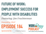 Ep 184 – Employment Success for People with Disabilities