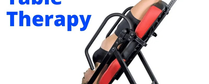 Benefiting from inversion table therapy
