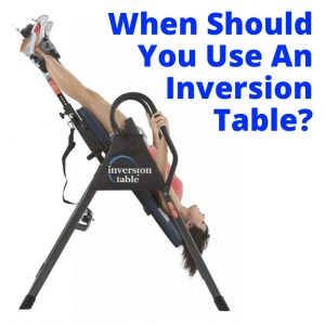 when to use an inversion table
